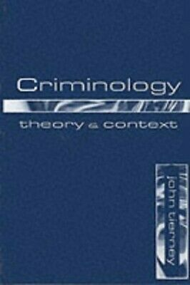 Criminology: Theory and Context: Theory and Concept by Tierney, John Paperback