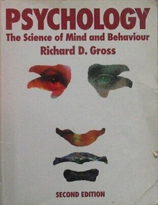 Psychology: The Science of Mind and Behaviour by Gross, Richard D. Paperback The