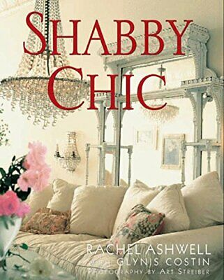 Shabby Chic, Ashwell, Rachel Paperback Book The Cheap Fast Free Post