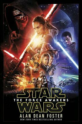 Star Wars: The Force Awakens by Foster, Alan Dean Book The Cheap Fast Free Post