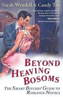 NEW Beyond Heaving Bosoms By Sarah Wendell Paperback Free Shipping