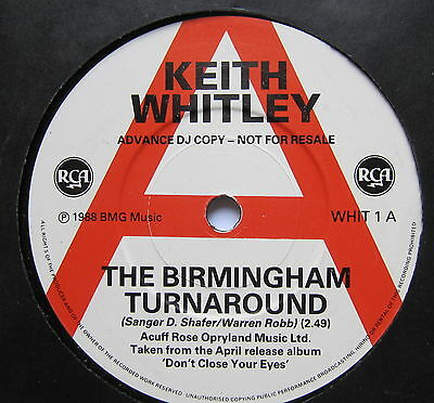 "KEITH WHITLEY - The Birmingham Turnaround - Excellent Con 7"" Single RCA WHIT 1"