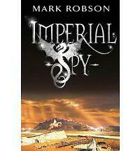 Imperial Spy by Mark Robson - (Paperback) New Book