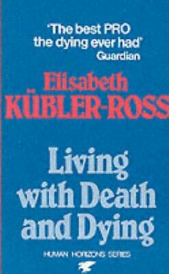 Living with Death and Dying (Condor Books) by Kubler-Ross, Elisabeth Paperback