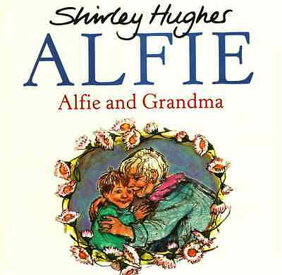 Alfie and Grandma By Shirley Hughes - New Picture Story Book