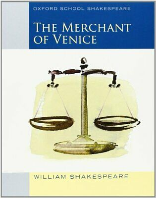 Oxford School Shakespeare: Merchant of Venice by Shakespeare, William Paperback