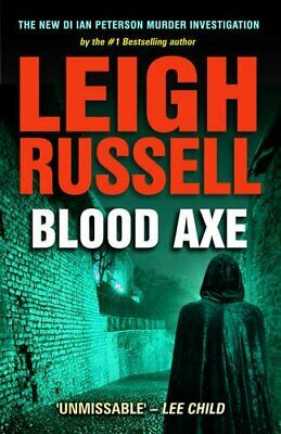 Blood Axe (Di Ian Peterson 3) by Leigh Russell Book The Cheap Fast Free Post