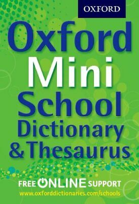 Oxford Mini School Dictionary & Thesaurus by Oxford Dictionaries Book The Cheap