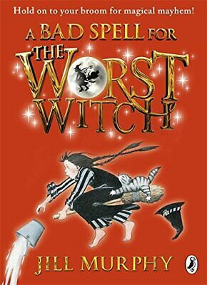 A Bad Spell for the Worst Witch by Murphy, Jill Book The Cheap Fast Free Post