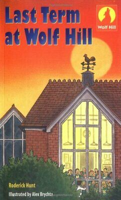 Wolf Hill: Level 5: Last Term at Wolf Hill: Last T... by Brychta, Alex Paperback