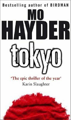 Tokyo, Hayder, Mo Paperback Book The Cheap Fast Free Post
