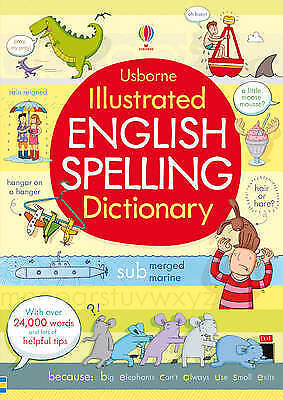 Illustrated English Spelling Dictionary by Usborne - Good Book