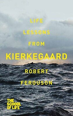 Life lessons from Kierkegaard by School of Life, The Book The Cheap Fast Free