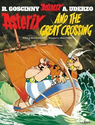 Asterix and the Great Crossing: Album 22 by Uderzo, Albert Paperback Book The