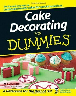 Cake Decorating for Dummies by LoCicero, Joe Paperback Book The Cheap Fast Free