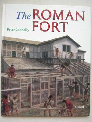 The Roman Fort (Rebuilding the Past), Connolly, Peter Hardback Book The Cheap