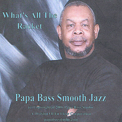 Papa Bass - What's All the Racket [New CD]