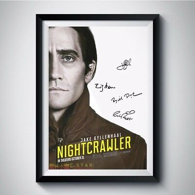 NIGHTCRAWLER 2014 Movie Casts Autographed RPT Poster A4 A3 5R JAKE GYLLENHAAL +