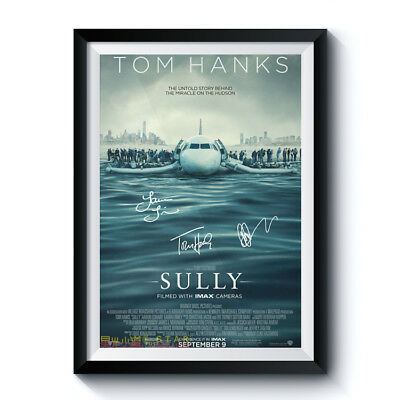 SULLY Movie Casts Autograph Reprint Poster A4 A3 TOM HANKS AARON ECKHART LAURA