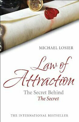 Law of Attraction: The Science of Attracting More... by Losier, Michael Hardback