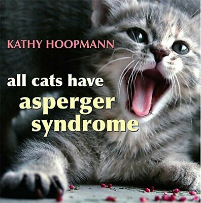All Cats Have Asperger Syndrome by Kathy Hoopmann Hardback Book The Cheap Fast