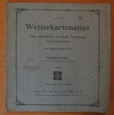 1912 VINTAGE * Weather map atlas -Wetterkartenatlas by Professor Freybe * BERLIN