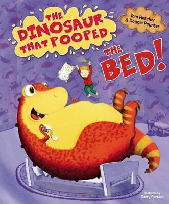 The Dinosaur That Pooped The Bed by Poynter, Dougie Book The Cheap Fast Free