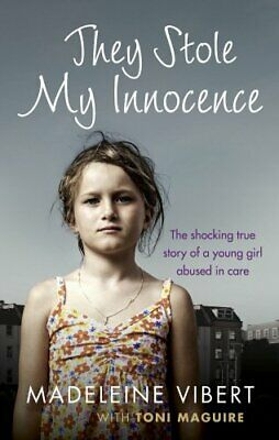 They Stole My Innocence: The shocking true story of a young ... by Maguire, Toni