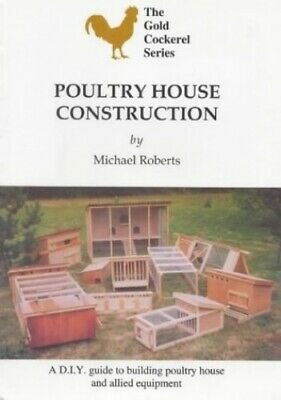 Poultry House Construction (Gold Cockerel) by Roberts, Michael Paperback Book