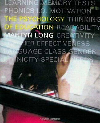 The Psychology of Education by Long, Martyn Paperback Book The Cheap Fast Free