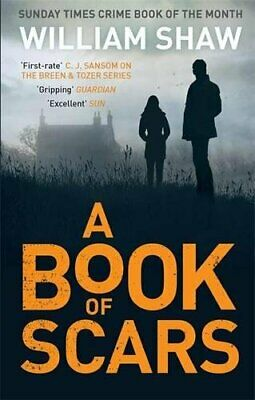 A Book of Scars: Breen & Tozer 3 (Breen and Tozer) by Shaw, William Book The