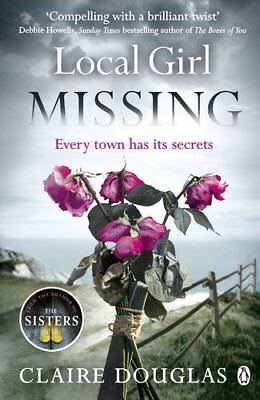 Local Girl Missing by Douglas, Claire Book The Cheap Fast Free Post