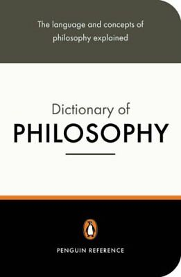 The Penguin Dictionary of Philosophy (Penguin Reference) Paperback Book The