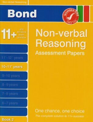 Bond Assessment Papers in Non-verbal Reasoning 10-1... by Nicola Morgan Pamphlet