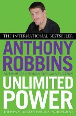 Unlimited Power The New Science of Personal Achievement 9780743409391