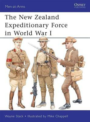 Osprey Men at arms 473: The New Zealand Expeditionary Force in World War I / NEU