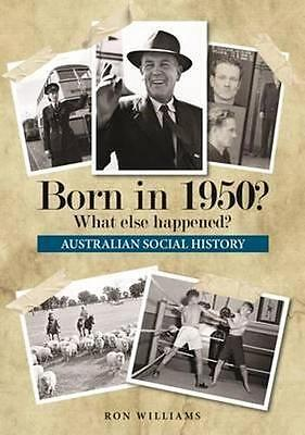 NEW Born in 1950? By Ron Williams Paperback Free Shipping