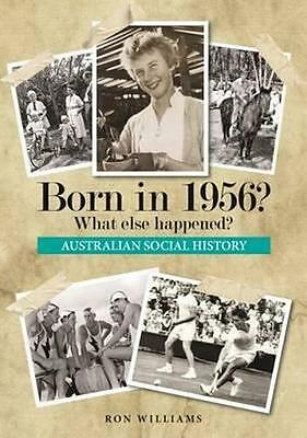 NEW Born in 1956? By Ron Williams Paperback Free Shipping
