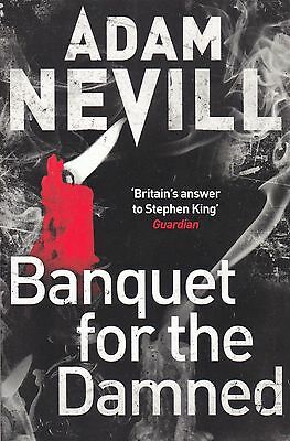 Banquet for the Damned by Adam Nevill (Paperback) New Book