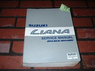 Genuine Suzuki Rh413 & Rh416 Liana Service Manual.2001.
