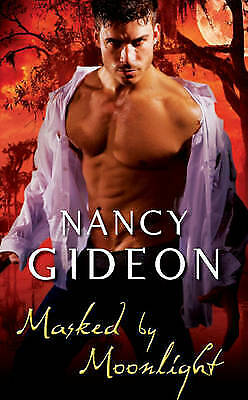 Masked by Moonlight by Nancy Gideon (Paperback, 2010) New Book