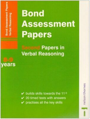 Bond Assessment Papers - Second Papers in Verbal Reaso... by Bond, J M Paperback