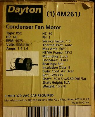 DAYTON  4M261J Condenser Fan Motor, 1/6 HP, 1075 rpm, 208-230 VOLTS NEW IN BOX