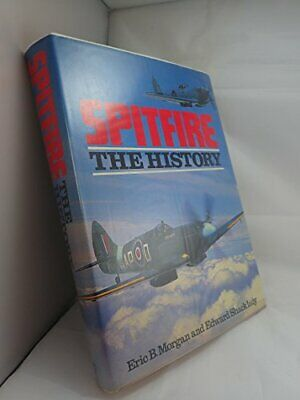 Spitfire: The History by Shacklady, Edward Hardback Book The Cheap Fast Free