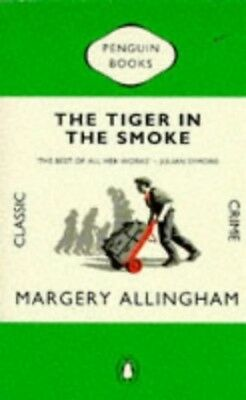 The Tiger in the Smoke (Penguin Classic Crime), Allingham, Margery Paperback The
