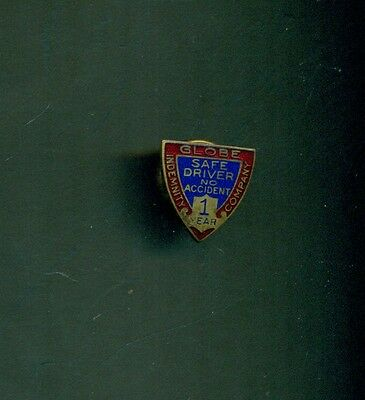 1920's Globe Indemnity Co. Safe Driver 1 Year Enameled Pin