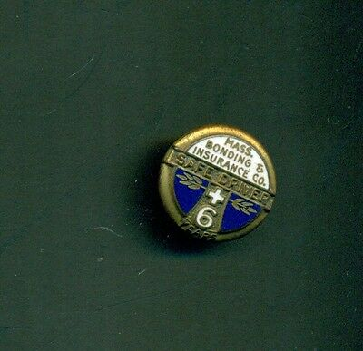 1920's Massachusetts Bonding & Insurance Co. Safe Driver 6 Year Pin
