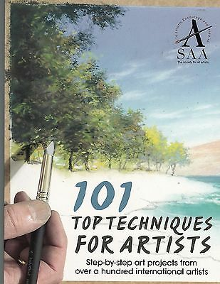 101 Top Techniques for Artists: Step-by-step Art Projects - New Book