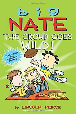 Big Nate: The Crowd Goes Wild! by Peirce, Lincoln Book The Cheap Fast Free Post