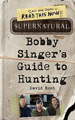 Supernatural: Bobby Singer's Guide to Hunting by Reed, David Book The Cheap Fast